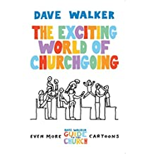 [(The Exciting World of Churchgoing : A Dave Walker Guide)] [By (author) Dave Walker] published on (September, 2010)