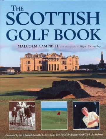 The Scottish Golf Book por Malcolm Campbell