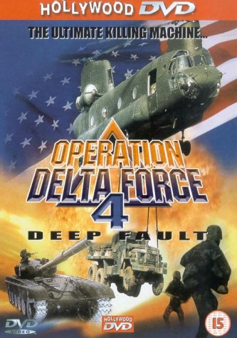 Operation Delta Force 4: Deep Fault [DVD]