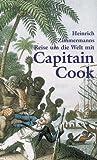 Reise um die Welt mit Capitain Cook - Heinrich Zimmermann