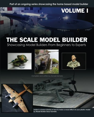 the-scale-model-builder-volume-i-volume-1