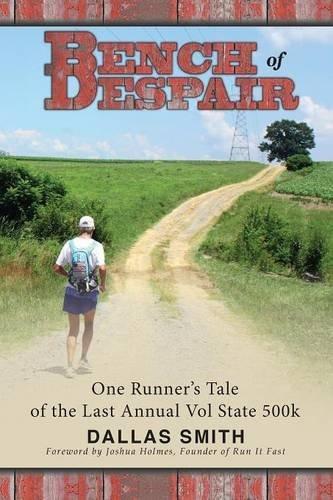 Bench of Despair por Dallas Smith