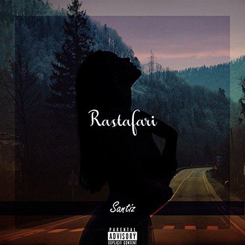 Rastafari [Explicit]
