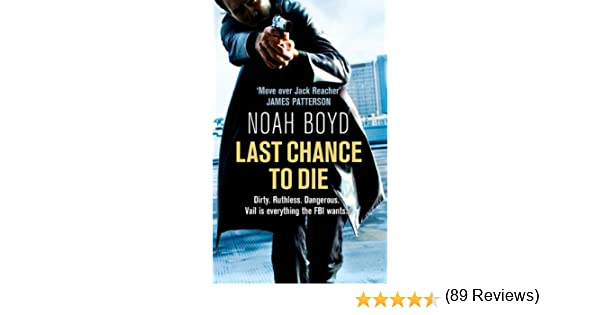 Last chance to die ebook noah boyd amazon kindle store fandeluxe Document