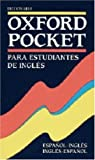 Oxford Pocket Dictionary Ingles-Espanol/Espanol-Ingles