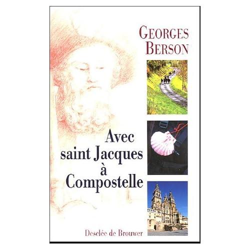 Avec saint Jacques à Compostelle
