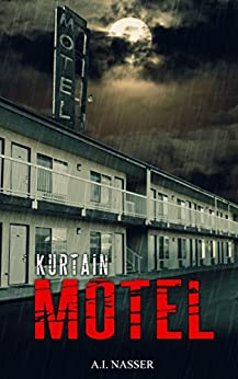 Kurtain Motel The Sin Series Book 1 Ebook A I Nasser