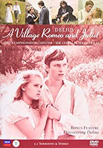 Delius - A Village Romeo and Juliet