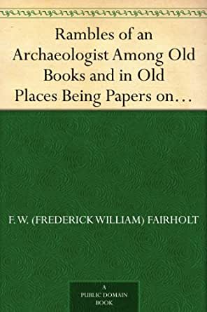 Archaeology essays on papers