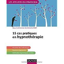15 cas pratiques en hypnothérapie