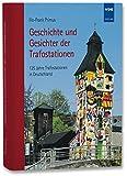 Geschichte und Gesichter der Trafostationen: 125 Jahre Trafostationen in Deutschland