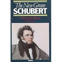 The New Grove Schubert (New Grove Composer Biography)