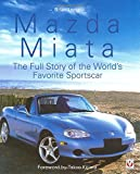 Mazda Miata: The Full Story of the World's Favourite Sportscar