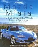 Mazda Miata: The Full Story of the World's Favourite Sportscar
