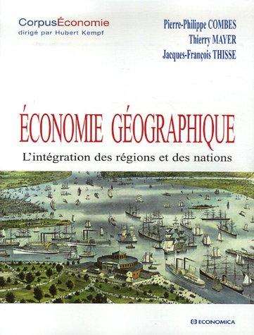 Economie gographique : L'intgration des rgions et des nations