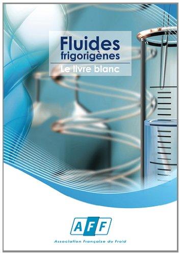 Fluides frigorigènes : Le livre blanc par AFF