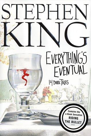 Everything's Eventual : 14 Dark Tales