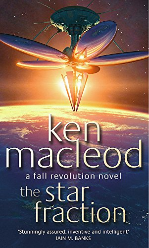 The Star Fraction: Book One: The  Fall Revolution Series: A Fall Revolution Novel