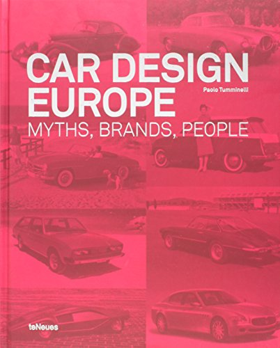 Car design Europe - Myths, brands, people par Paolo Tumminelli