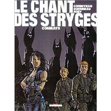 Le Chant des Stryges, tome 6 : Existences
