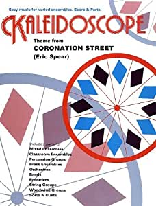 Kaleidoscope: Theme From Coronation Street. Sheet Music for Ensemble