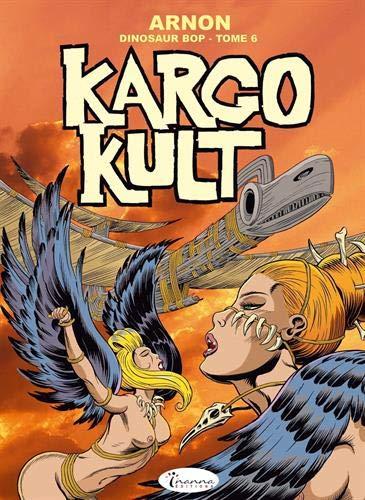 Dinosaur Bop T6 - Kargo Cult