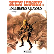 Buddy Longway, tome 9 : Premières chasses