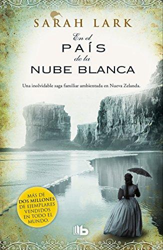 En el país de la nube blanca (Trilogía de la Nube Blanca 1) (MAXI) por Sarah Lark