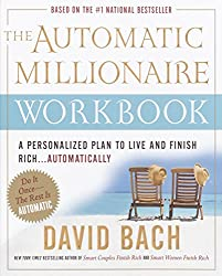 The Automatic Millionaire Workbook: A Personalized Plan to Live and Finish Rich