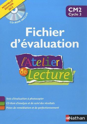 L'Atelier de lecture CM2 : Fichier d'valuation (1Cdrom)