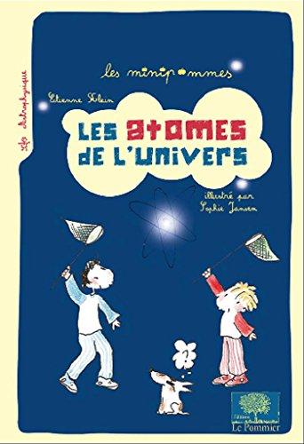 Les atomes de l'Univers (N.E) par Klein Etienne