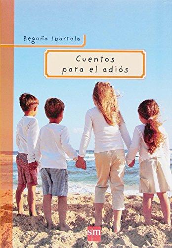 Cuentos para el adiós (Padres y maestros) (De Santa El La Libro Muerte)