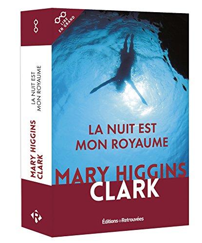 La nuit est mon royaume par Mary higgins Clark