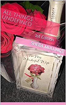 All Things UnDefined: 1st Edition (English Edition) de [Mullings, Sheba]