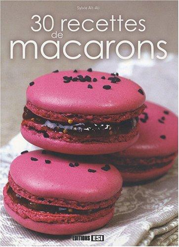 30 Recettes de macarons