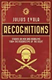 Recognitions: Studies on Men and Problems from the Perspective of the Right