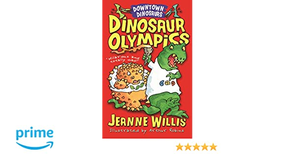 Dinosaur Olympics (Downtown Dinosaurs): Amazon co uk: Jeanne