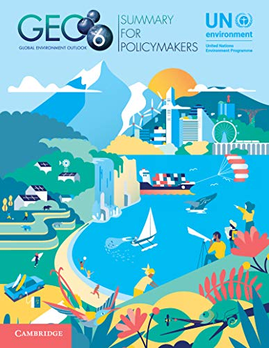 Global Environment Outlook - GEO-6: Summary for Policymakers (English Edition)