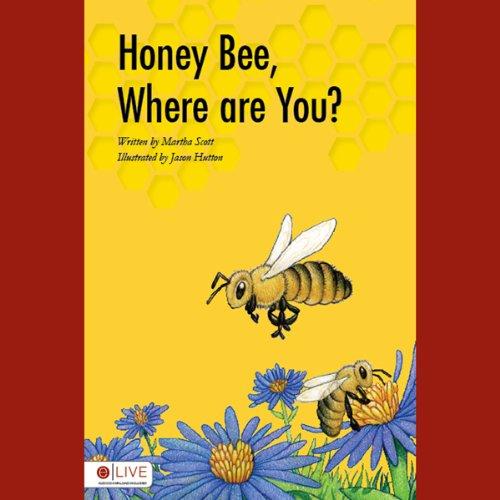 Honey Bee, Where Are You?  Audiolibri