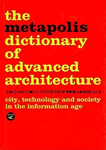 The Metapolis Dictionary of Advanced Architecture: English Edition by Willy M�ller (1-Feb-2008) Hardcover