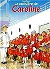 La Croisière de Caroline