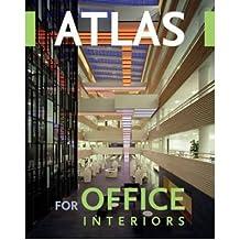 Atlas of Office Interiors