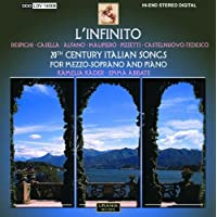 L'Infinito: 20th Century Italian Songs (including world premiere recordings)