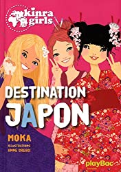 Kinra girls : Destination Japon - tome 5
