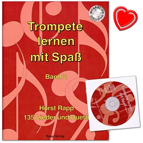 Trompete lernen mit Spaß Band 2-135 Lieder und Duette für Anfänger - auch geeignet für Tenorhorn, Bariton, Euphonium im Violinschlüssel - Lehrmaterial mit CD und herzförmiger Notenklammer