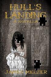 Hull's Landing (A Short Novel)