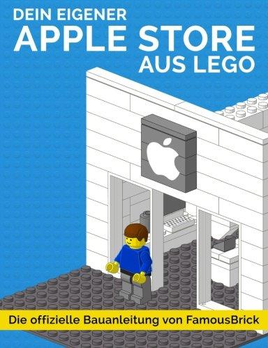 Dein eigener Apple Store aus LEGO: Die offizielle Bauanleitung von FamousBrick (Lego Stores)