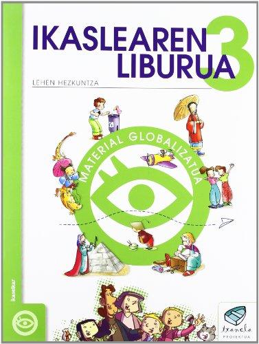 Txanela 3 - Ikaslearen liburua 3. Material globalizatua (8 liburuxka) - 9788497830959