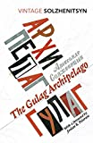 The Gulag Archipelago: (Abridged edition) (Vintage Classics)