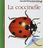 La coccinelle   Bourgoing, Pascale de (1953-....). Auteur